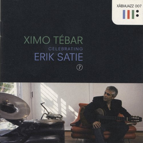 Celebrating erik satie ximo t bar mp3 downloads for 7 a la maison streaming