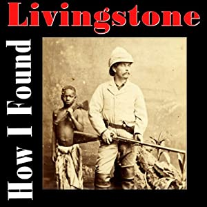 How I Found Livingstone Audiobook