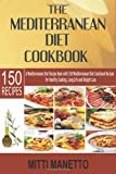 The Mediterranean Diet Cookbook, Mitti Manetto, 1499617577