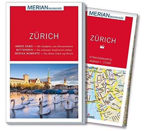 MERIAN momente Reiseführer Zürich: MERIAN momente - Mit Extra-Karte zum Herausnehmen