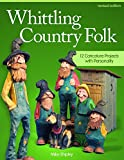 Whittling Country Folk, Mike Shipley, 1565238397