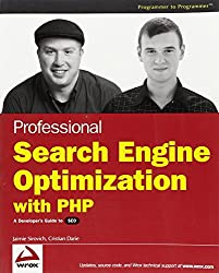 Professional Search Engine Optimization with PHP: A Developer's Guide to SEO