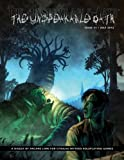 The Unspeakable Oath 21: A Digest of Arcane Lore for Cthulhu Mythos RolePlaying Games