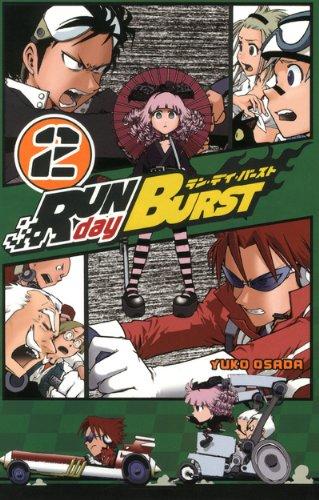 Run day Burst Vol.2 Poche – 30 juin 2011 OSADA Yûkô Ki-oon 2355922853 TL2355922853