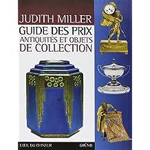 Guide des prix: Antiquités et objets de collection