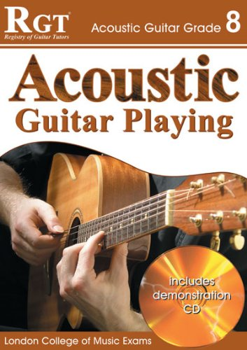 Download RGT - Acoustic Guitar Playing - Grade 8 (RGT Guitar Lessons) pdf epub