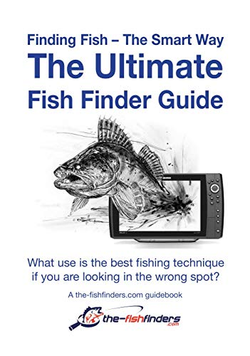 The Ultimate Fish Finder Guide: Finding Fish - The Smart Way