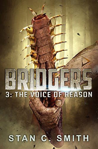 Bridgers 3: The Voice of Reason (Bridgers Series) by [Smith, Stan C.]