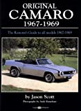 Original Camaro, 1967-1969, Jason Scott and Andy Kraushaar, 0760309256