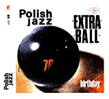 Extra Ball: Birthday [CD]