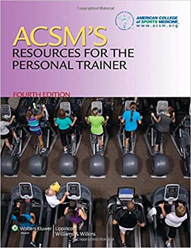 ACSM's Resources for the Personal Trainer: 9781451108590: Medicine ...