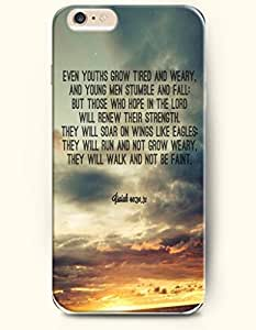 iPhone Case,OOFIT iPhone 6 (4.7) Hard Case **NEW** Case with the Design of even youths grow tired and weary. And young men stumble and fall;But those who hope in the lord will renew their strength. They will soar on wings like eagles;they will run and not