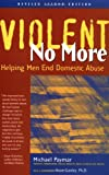 Violent No More, Michael Paymar and Michael J. Paymar, 0897932684