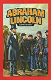 Abraham Lincoln and the Civil War (Jr. Graphic Biographies)
