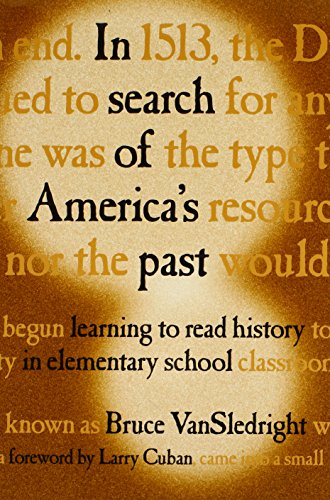 In Search of America's Past: Learning to Read History in Elementary School