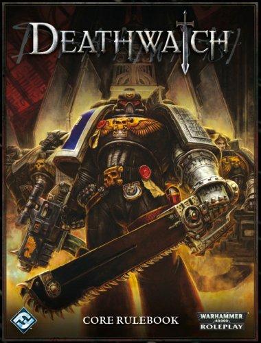 Warhammer 40K RPG: Deathwatch Core Rulebook