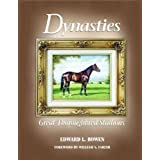 Dynasties: Great Thoroughbred Stallions