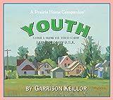 Lake Wobegon U.S.A.: Youth (Prairie Home Companion (Audio))