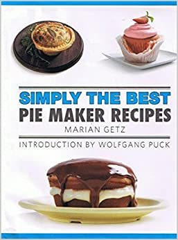 simply the best pie maker recipes