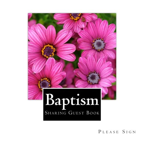 Download Baptism Sharing Guest Book: Guest Book for Sharing at Baptisms and Christenings (Volume 7) ebook
