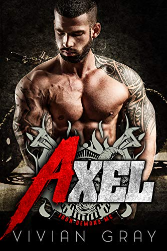 Axel: A Motorcycle Club Romance (Iron Demons MC)
