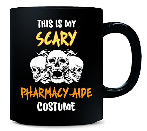 This Is My Scary Pharmacy Aide Costume Halloween Gift - -
