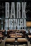 Dark Nostalgia, Eva Hagberg, 1580932320