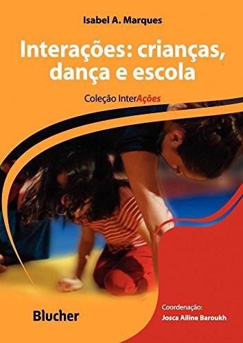 Interações: Crianças, Dança e Escola
