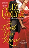 The Devil You Know, Liz Carlyle, 074343787X