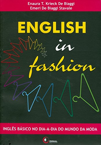 English in Fashion. Inglês Básico no Dia-A-Dia do Mundo da Moda