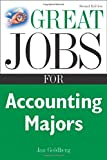 Great Jobs for Accounting Majors, Jan Goldberg, 0071438548