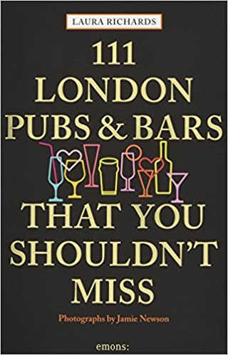 2271480bb107e7 111 London Pubs and Bars That You Shouldn t Miss 111 Places Shops ...