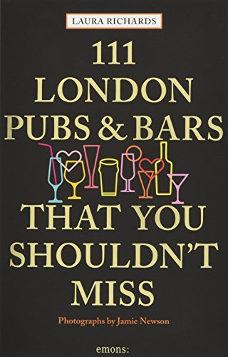 111 London Pubs and Bars That You Shouldn