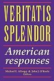 Veritatis Splendor, Michael E. Allsopp and John J. O'Keefe, 155612760X