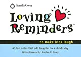 Loving Reminders to Make Kids Laugh, Sunny Larson, 1933976403