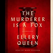 The Murderer Is a Fox: The Ellery Queen Mysteries, 1945 | Ellery Queen