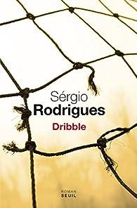 Dribble par Sergio Rodrigues