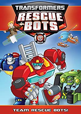 Transformers Rescue Bots: Team Rescue Bots!