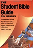 The Student Bible Guide, Tim Dowley, 0806620404