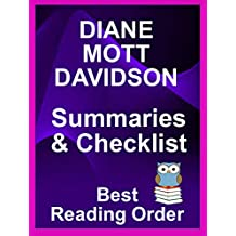 DIANE MOTT DAVIDSON BOOKS READING ORDERAND CHECKLIST – WITH SUMMARIES - YOUR GUIDE TO GOLDY SCHULZ SERIES – UPDATED INTO 2019  : All Books Listed in Order ... and Summaries (Best Reading Order Book 13)