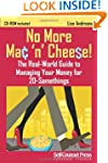 No More Mac 'n Cheese!: The Real-Worl...