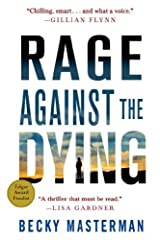 Rage Against the Dying: A Thriller (Brigid Quinn Series) by Becky Masterman (2014-06-03)
