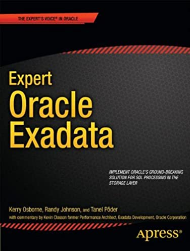 amazon com expert oracle exadata expert s voice in oracle rh amazon com exadata student guide Oracle Exadata Logo
