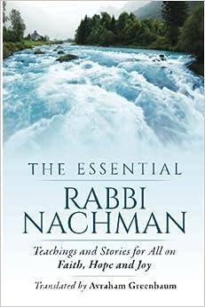 The Essential Rabbi Nachman by Avraham Greenbaum (2016-04-17)