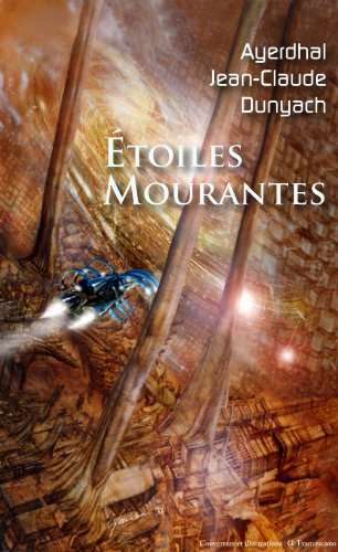 Étoiles Mourantes (AnimauxVilles t. 3) (French Edition)