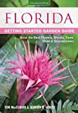 img - for Florida Getting Started Garden Guide: Grow the Best Flowers, Shrubs, Trees, Vines & Groundcovers (Garden Guides) book / textbook / text book