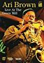 Brown, Ari - Live At the Green Mill [DVD]<br>$1009.00