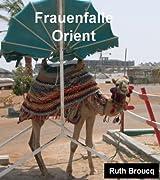 Frauenfalle Orient