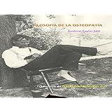 Filosofía de la osteopatía (Spanish Edition)