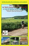 La Voie de Vezelay, la Via Lemovicensis